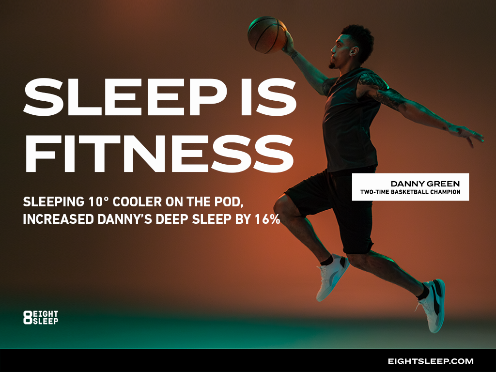 Danny Green X Eight Sleep